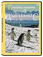 Antarctic Wildlife Adventure [video] by…