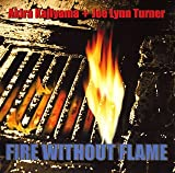 FIRE WITHOUT FLAME lyrics
