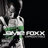 Jamie Foxx: Unpredictable