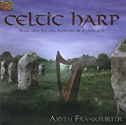 Celtic Harp: Tunes From Ireland, Scotland &…