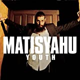 Youth (2006) (Album) by Matisyahu