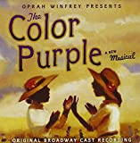 The Color Purple (2005) (Musical) composed by Allee Willis, Brenda Russell; written by Marsha Norman; composed by Stephen Bray