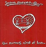 The Nervous Mind Of Love (2004)