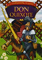 A Storybook Classic - Don Quixote by Jorge