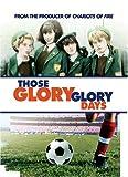 Those Glory Glory Days (1983) (Movie)