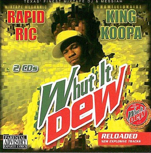 Whut It Dew: Reloaded