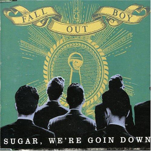 Sugar, We're Goin Down, Pt. 1