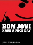 Have a Nice Day: Japan Tour Edition (CD/DVD)