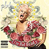 I'm Not Dead (2006) (Album) by Pink