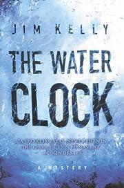 The Water Clock (Journalist Philip Dryden,…
