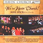 We're Havin' Church by Mike Speck…
