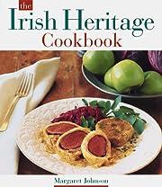 The Irish Heritage Cookbook af Margaret…