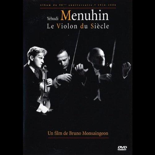 Le Violon Du Siecle (Film De Bruno Monsaingeon)