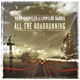 All The Roadrunning [With Emmylou Harris] (2006)