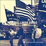 Classic Labor Songs From Smithsonian Folkways, VARIOUS ARTISTS