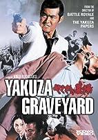 Yakuza Graveyard by Kinji Fukasaku