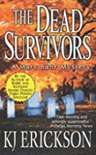 The Dead Survivors: A Mars Bahr Mystery…