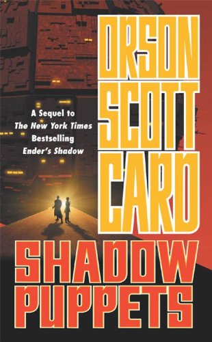 Shadow Puppets (The Shadow Series, #3) by Orson Scott Card