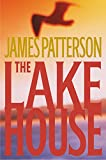 The Lake House (2003) (Book) written by James Patterson