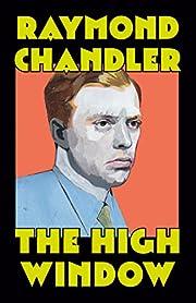 The High Window: A Novel (Philip Marlowe…