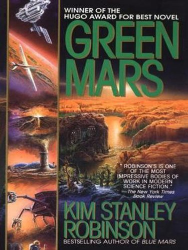 Red Mars / Green Mars (Mars Trilogy, #1-2) by Kim Stanley Robinson