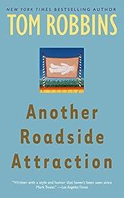 Another Roadside Attraction: A Novel por Tom…