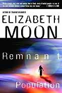 Trading in Danger / Remnant Population by Elizabeth Moon