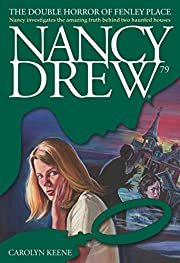 The Double Horror of Fenley Place (Nancy…