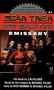 Emissary (Star Trek: Deep Space Nine Book 1)…