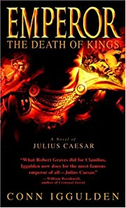 Emperor: The Death of Kings: A Novel of…