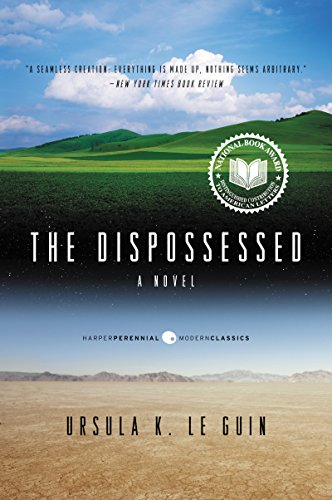 The Dispossessed: An Ambiguous Utopia (Hainish Cycle, #1) by Ursula K. Le Guin