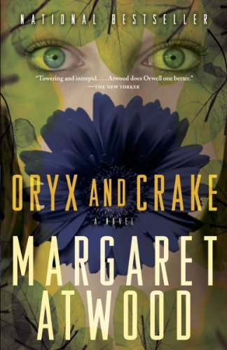 Oryx and Crake (MaddAddam, #1) by Margaret Atwood