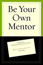 Be Your Own Mentor: Strategies from Top…