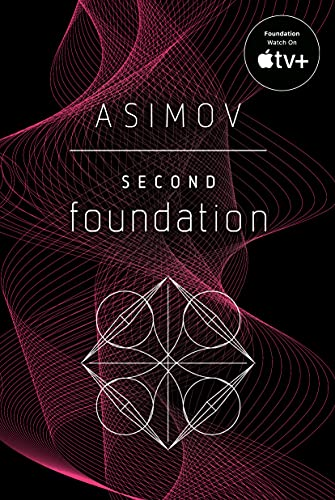 Second Foundation (Foundation #3) by Isaac Asimov