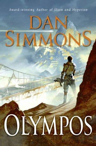 Olympos (Ilium, #2) by Dan Simmons