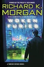 Woken Furies (Takeshi Kovacs Novels Book 3)…