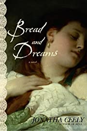 Bread and Dreams af Jonatha Ceely