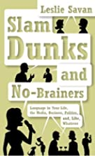 Slam Dunks and No-Brainers: Language in Your…