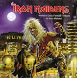World's Only Female Tribute To Iron Maiden (2005)