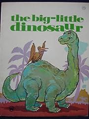 The Big - Little Dinosaur af Darlene Geis