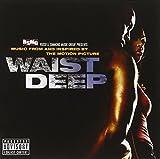 Waist Deep Soundtrack