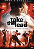 Take the Lead (2006) (Movie)