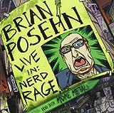 Live In: Nerd Rage (2005)