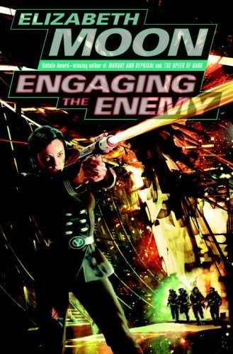 Engaging the Enemy (Vatta's War, #3) by Elizabeth Moon