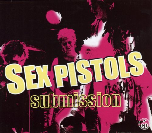 Submission: Sex Pistols Live/Sid Vicious Live at the Electric Ballroom