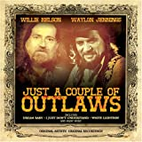 Just a Couple of Outlaws