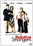 Relative Strangers (2006) (Movie)