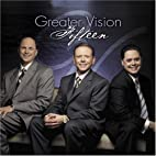 Fifteen by Greater Vision