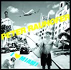 I Love Miami by Peter Rauhofer