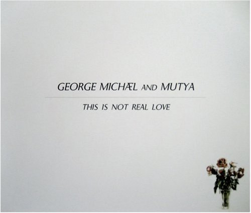 This Is Not Real Love, Pt. 1 [UK Single]